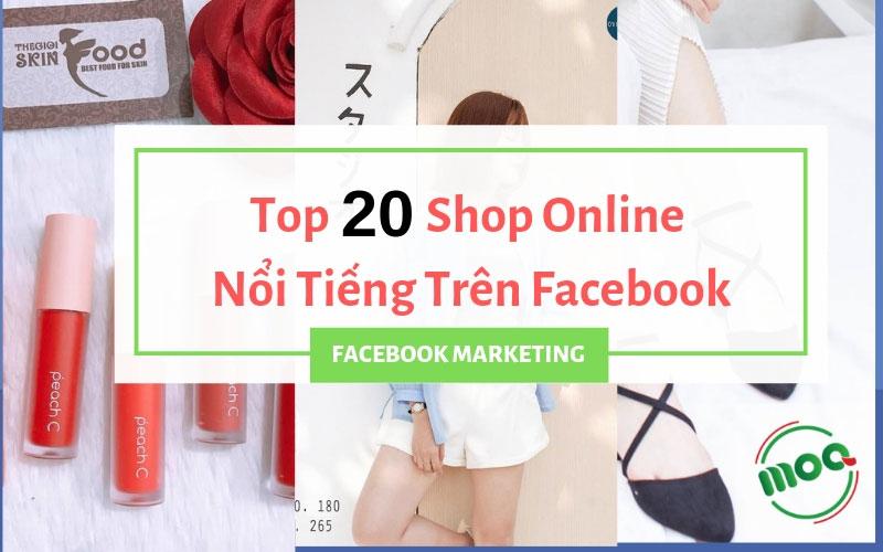 20-shop-online-noi-tieng-tren-facebook