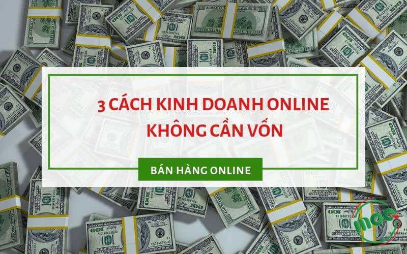 3-cach-kinh-doanh-online-khong-can-von