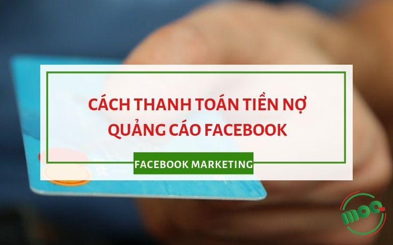 Thanh toán tiền nợ quảng cáo Facebook