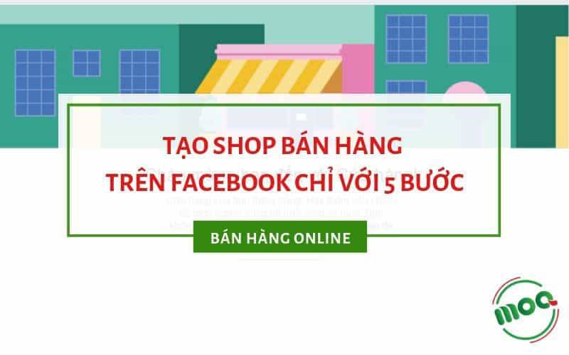 tao-shop-ban-hang-tren-facebook