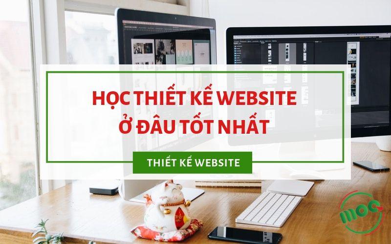 Học thiết kế website ở đâu tốt nhất