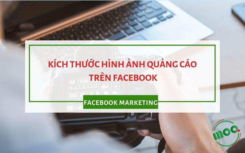 Kích thước ảnh quảng cáo trên facebook