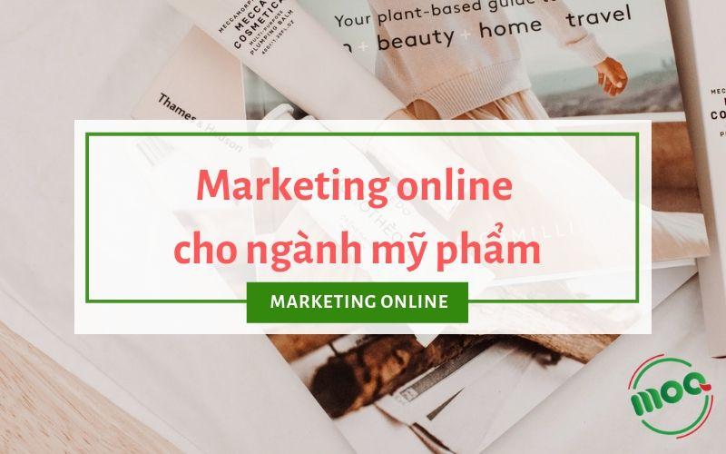 kế hoạch marketing online ngành mỹ phẩm moavn