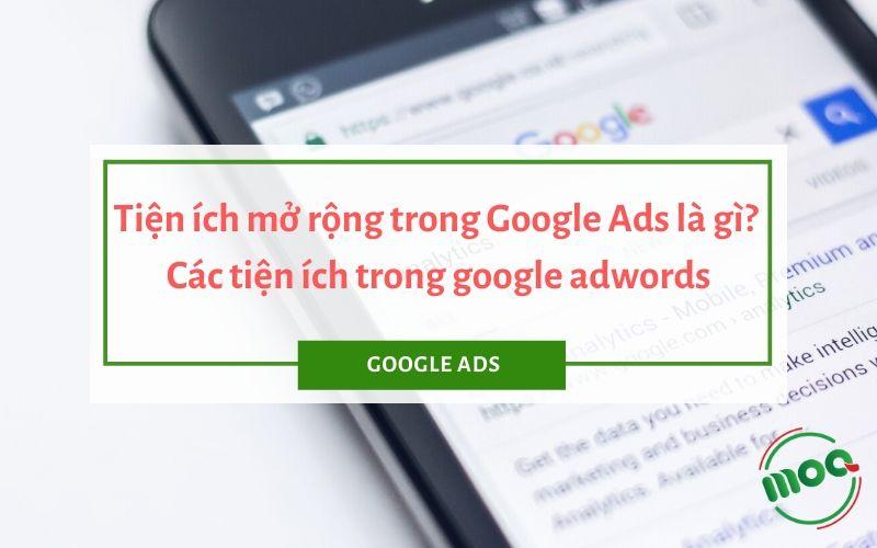 Tiện ích mở rộng trong Google Ads