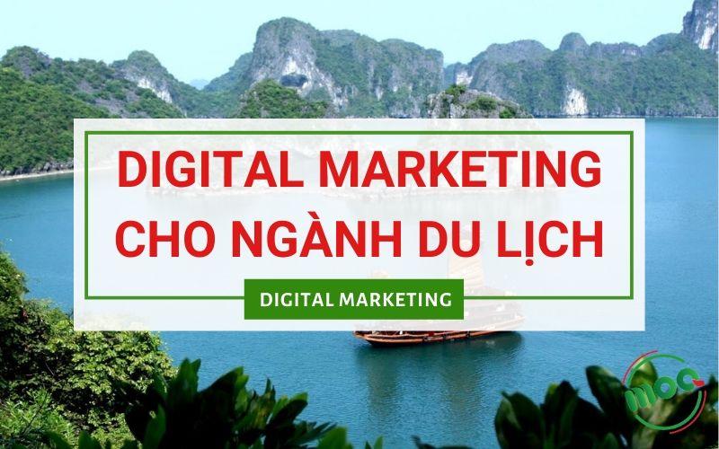 Digital Marketing Online Cho Ngành Du Lịch